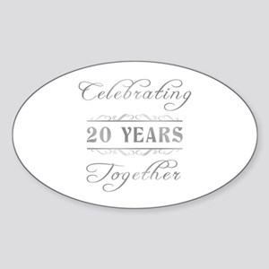 Celebrating 20 Years Together Sticker (Oval)